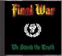 Final War - We Speak the Truth
